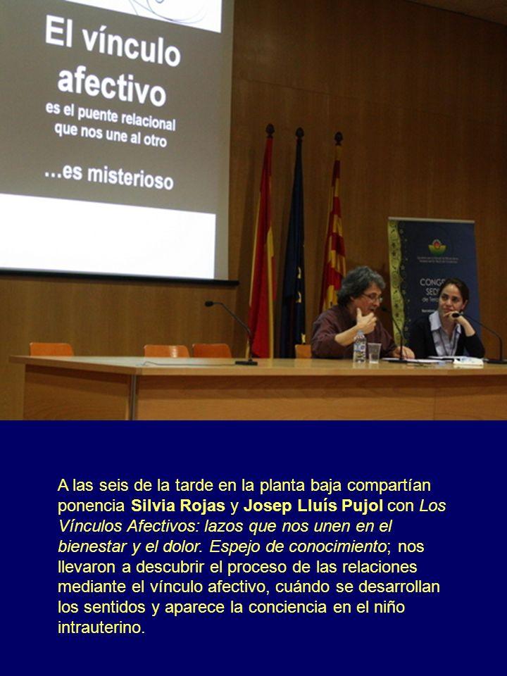 A las seis de la tarde en la planta baja compartían ponencia Silvia Rojas y Josep Lluís Pujol con Los Vínculos Afectivos: lazos que nos unen en el bie