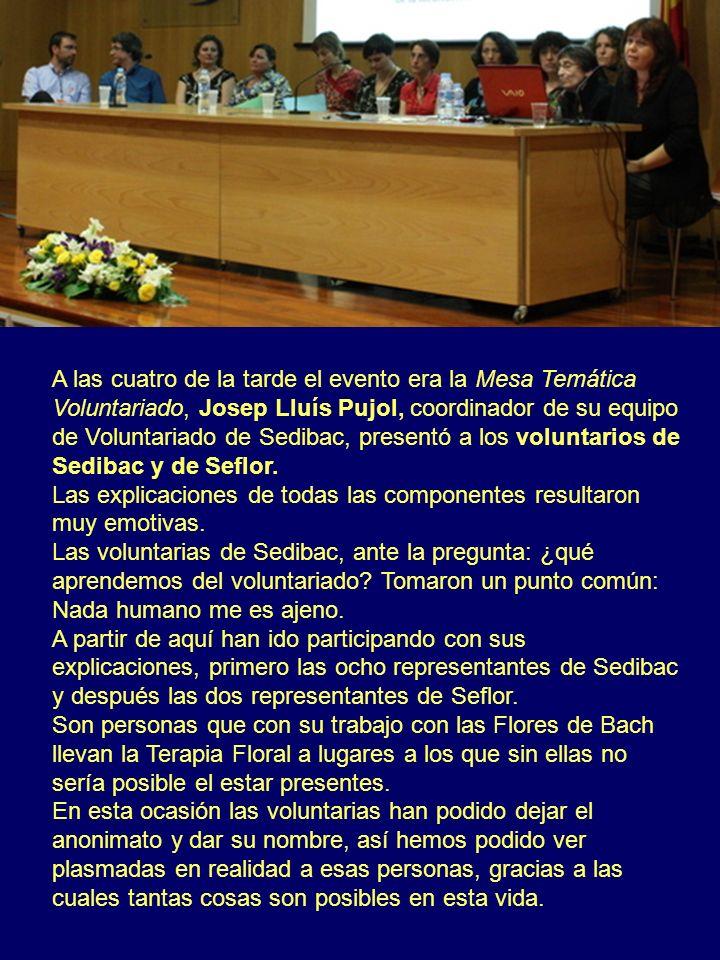 A las cuatro de la tarde el evento era la Mesa Temática Voluntariado, Josep Lluís Pujol, coordinador de su equipo de Voluntariado de Sedibac, presentó