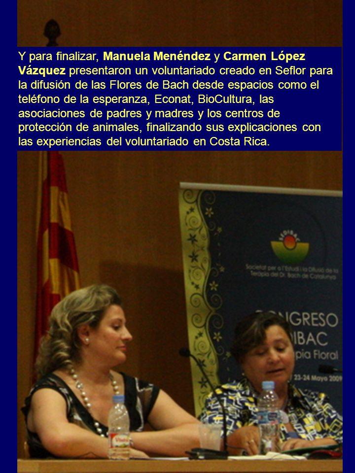 Y para finalizar, Manuela Menéndez y Carmen López Vázquez presentaron un voluntariado creado en Seflor para la difusión de las Flores de Bach desde es