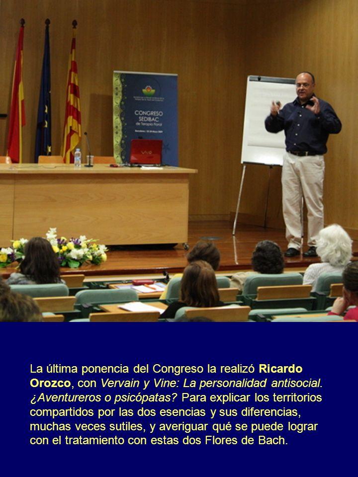 La última ponencia del Congreso la realizó Ricardo Orozco, con Vervain y Vine: La personalidad antisocial. ¿Aventureros o psicópatas? Para explicar lo