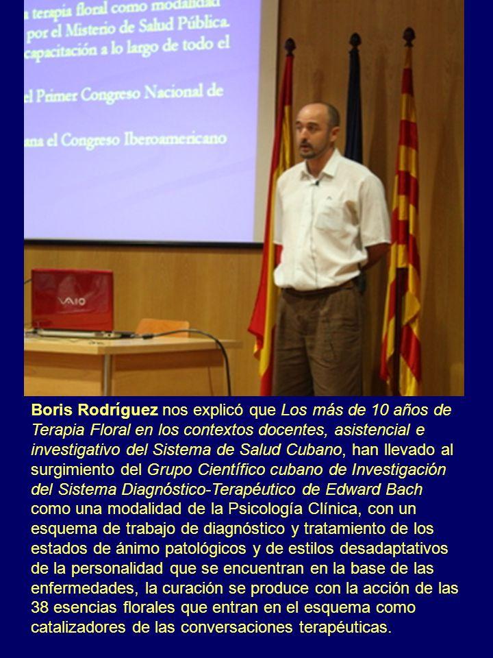 Boris Rodríguez nos explicó que Los más de 10 años de Terapia Floral en los contextos docentes, asistencial e investigativo del Sistema de Salud Cuban