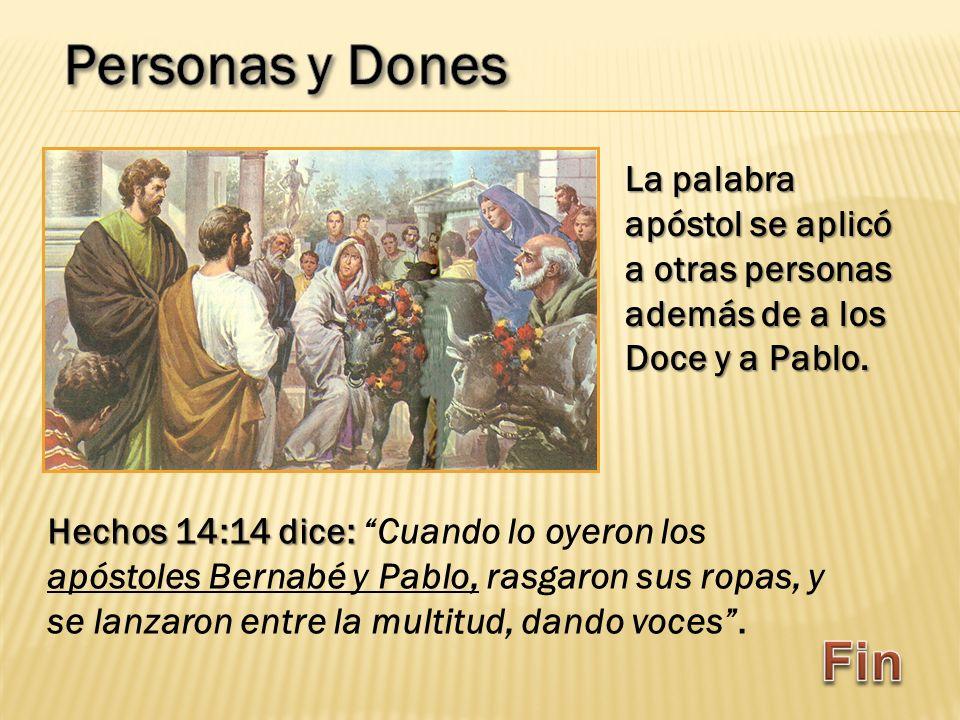Hechos 14:14 dice: Hechos 14:14 dice: Cuando lo oyeron los apóstoles Bernabé y Pablo, rasgaron sus ropas, y se lanzaron entre la multitud, dando voces