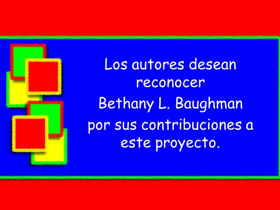 Los autores desean reconocer Bethany L. Baughman por sus contribuciones a este proyecto.