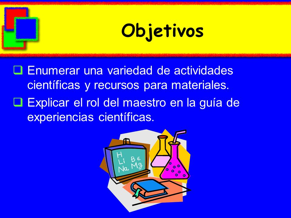 Objectives Identify methods for developing childrens understanding of the senses.
