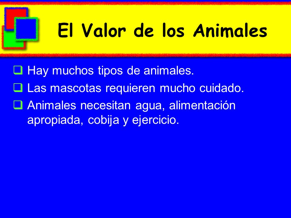 Value of Animals Animals move in different ways.Animals have different numbers of legs.