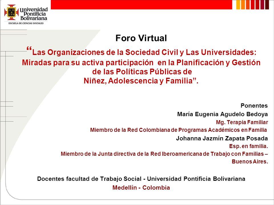 Foro Virtual Las Organizaciones de la Sociedad Civil y Las Universidades: Miradas para su activa participación en la Planificación y Gestión de las Po