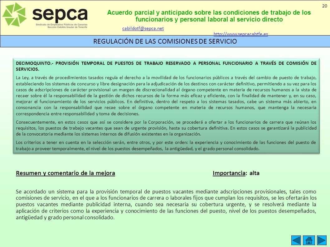 Acuerdo parcial y anticipado sobre las condiciones de trabajo de los funcionarios y personal laboral al servicio directo REGULACIÓN DE LAS COMISIONES
