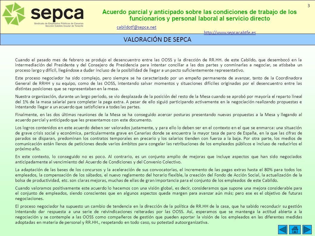 Acuerdo parcial y anticipado sobre las condiciones de trabajo de los funcionarios y personal laboral al servicio directo VALORACIÓN DE SEPCA 3 Cuando