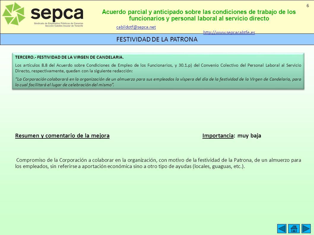 Acuerdo parcial y anticipado sobre las condiciones de trabajo de los funcionarios y personal laboral al servicio directo FESTIVIDAD DE LA PATRONA 6 TE