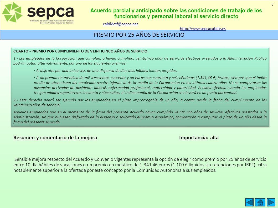 Acuerdo parcial y anticipado sobre las condiciones de trabajo de los funcionarios y personal laboral al servicio directo PREMIO POR 25 AÑOS DE SERVICI