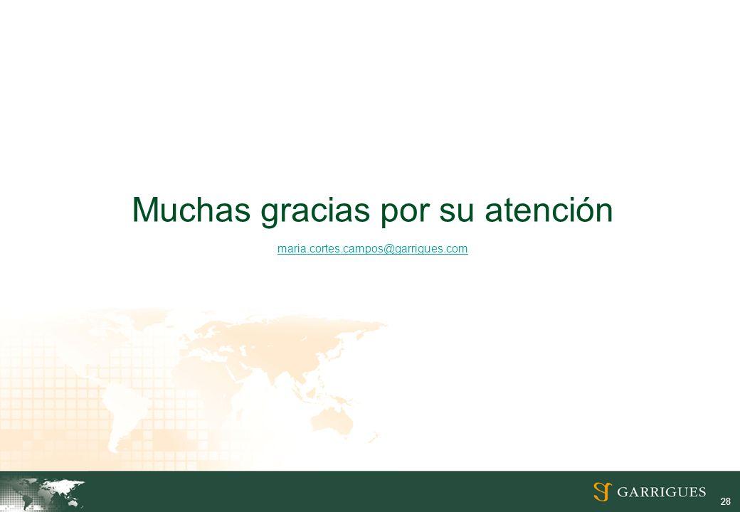 28 Muchas gracias por su atención maria.cortes.campos@garrigues.com