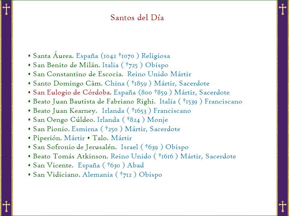 Santos del Día Santa Áurea.España (1042 1070 ) Religiosa San Benito de Milán.