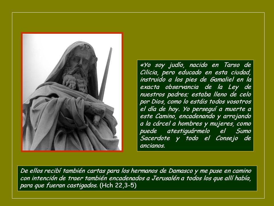 En su celo contra los nazarenos, decide perseguir a los que se encontraban fuera de Tierra, empezando por Damasco, capital de Siria.