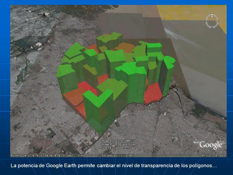 La potencia de Google Earth permite cambiar el nivel de transparencia de los polígonos…