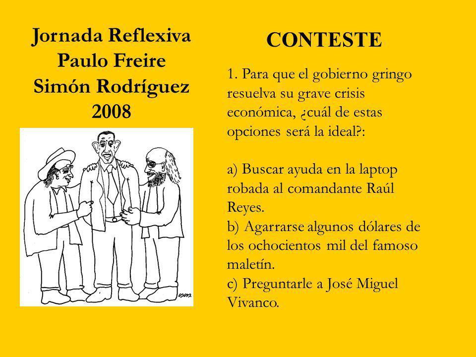 1. Para que el gobierno gringo resuelva su grave crisis económica, ¿cuál de estas opciones será la ideal?: a) Buscar ayuda en la laptop robada al coma
