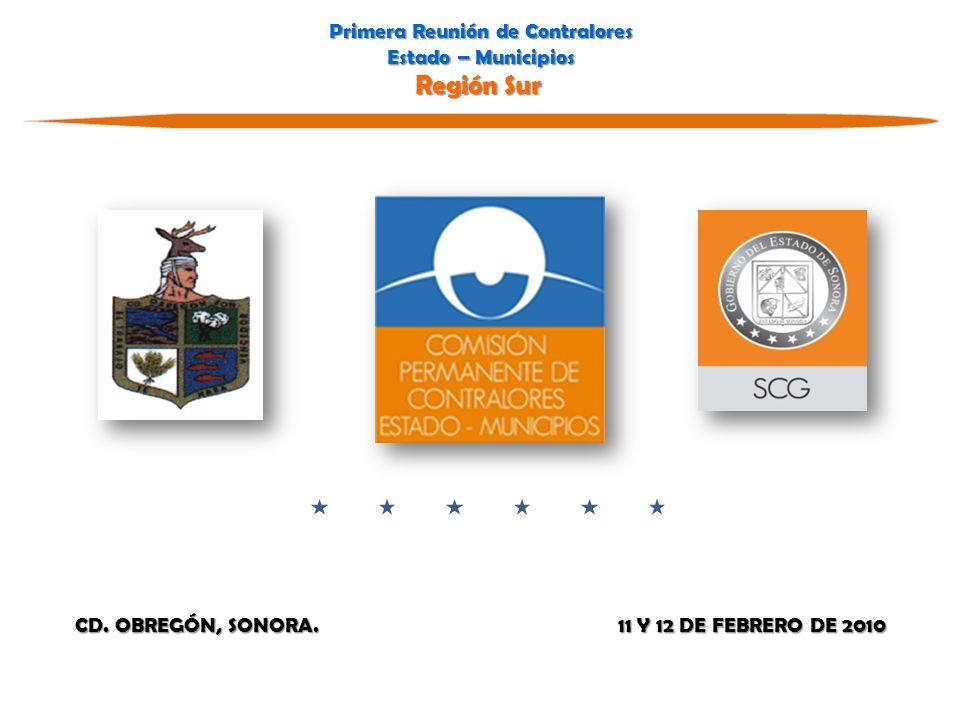 Primera Reunión de Contralores Estado – Municipios Región Sur Primera Reunión de Contralores Estado – Municipios Región Sur CD.