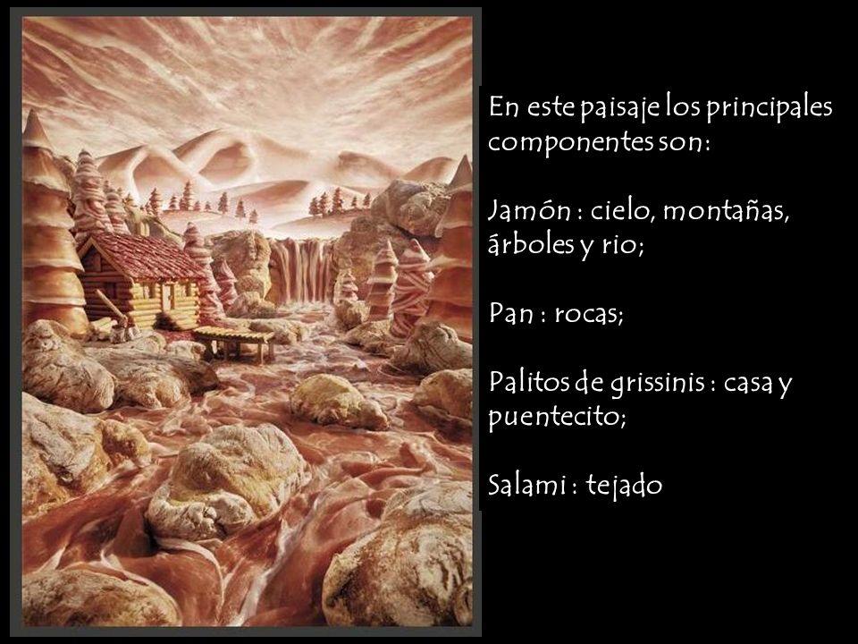 En este paisaje los principales componentes son: Jamón : cielo, montañas, árboles y rio; Pan : rocas; Palitos de grissinis : casa y puentecito; Salami