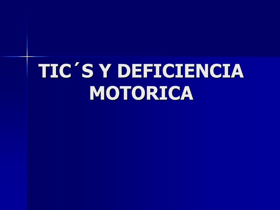 TIC´S Y DEFICIENCIA MOTORICA