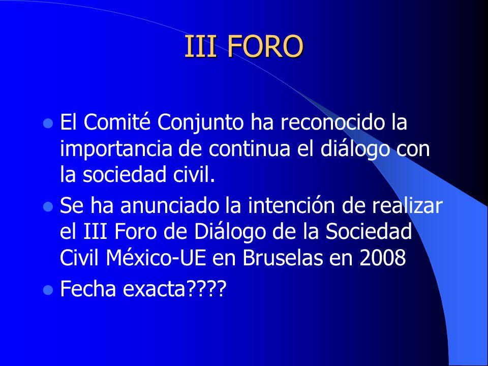 III FORO El Comité Conjunto ha reconocido la importancia de continua el diálogo con la sociedad civil.