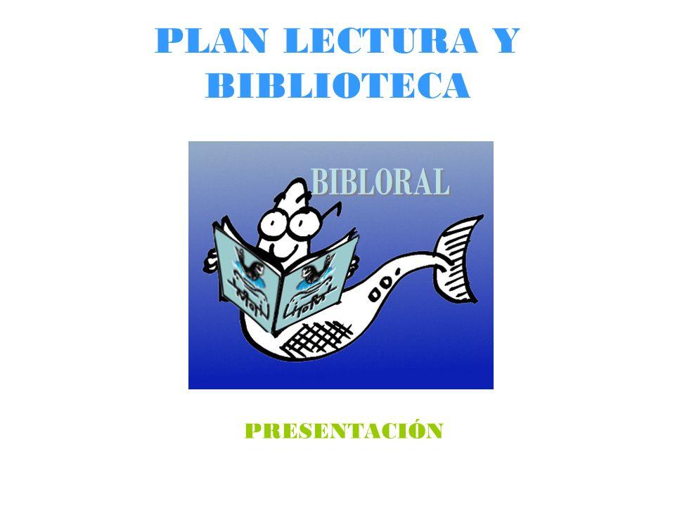 PLAN LECTURA Y BIBLIOTECA PRESENTACIÓN