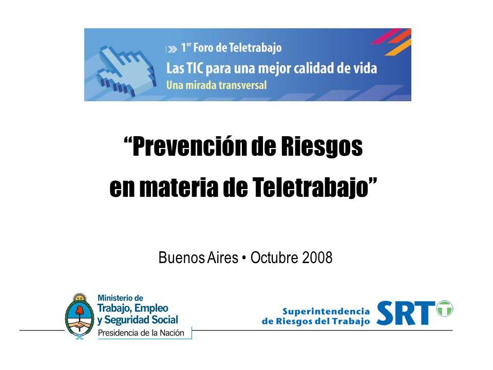 Prevención de Riesgos en materia de Teletrabajo Buenos Aires Octubre 2008