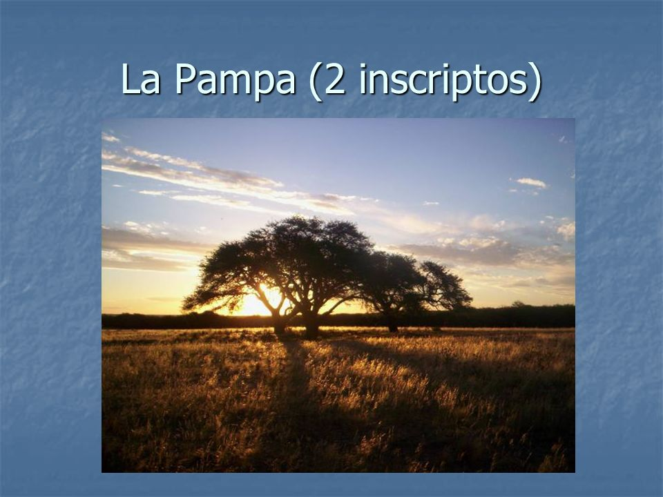 La Pampa (2 inscriptos)