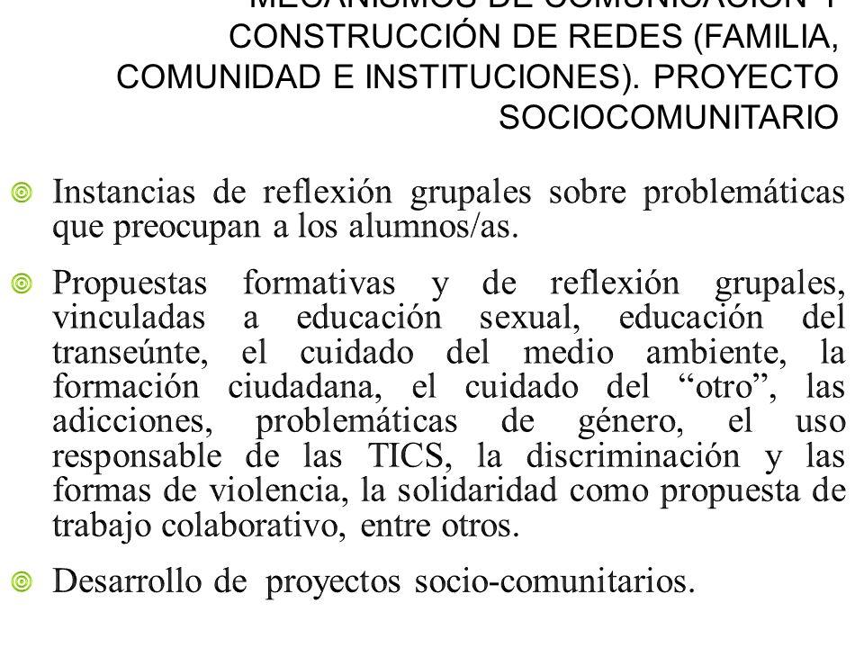 MECANISMOS DE COMUNICACIÓN Y CONSTRUCCIÓN DE REDES (FAMILIA, COMUNIDAD E INSTITUCIONES). PROYECTO SOCIOCOMUNITARIO