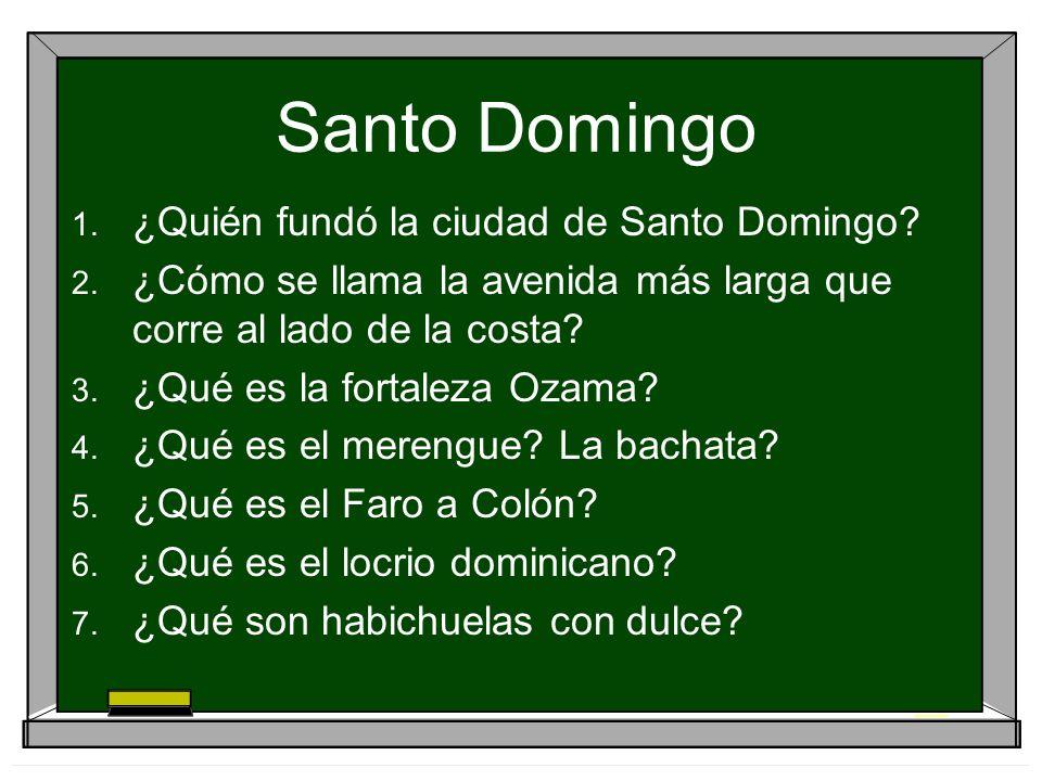 Santo Domingo 1.¿Quién fundó la ciudad de Santo Domingo.