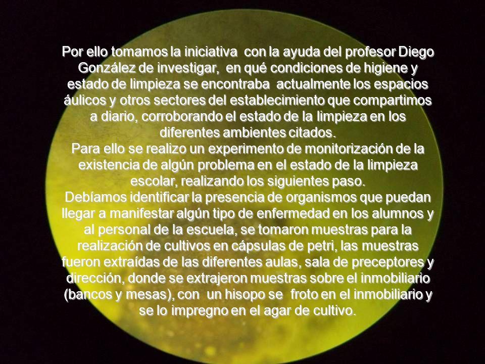 Por ello tomamos la iniciativa con la ayuda del profesor Diego González de investigar, en qué condiciones de higiene y estado de limpieza se encontrab