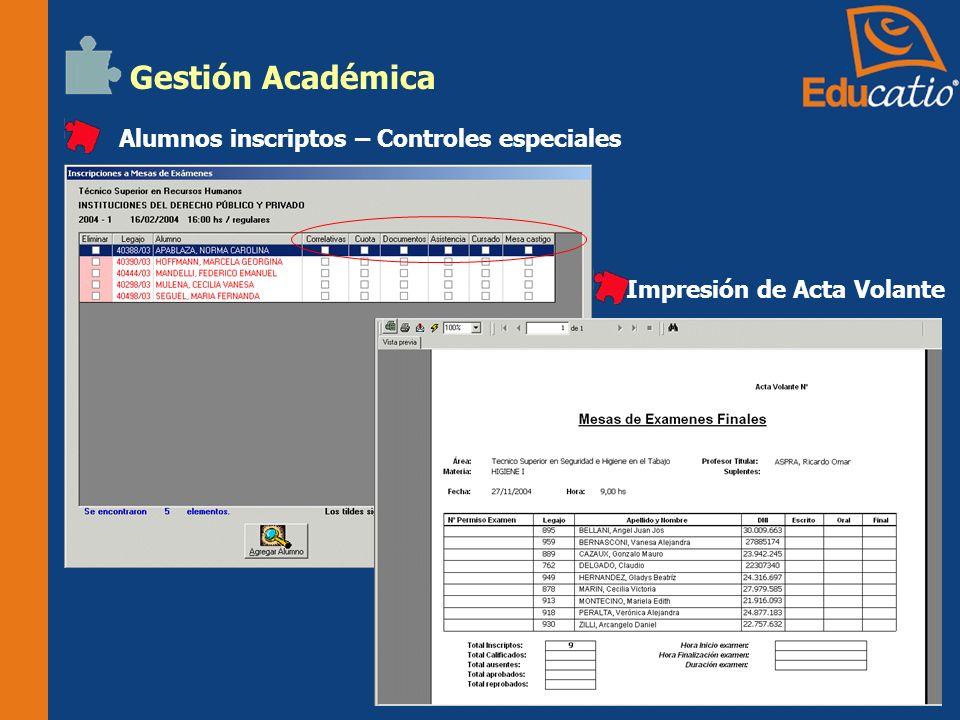 Gestión Académica Impresión de Acta Volante Alumnos inscriptos – Controles especiales