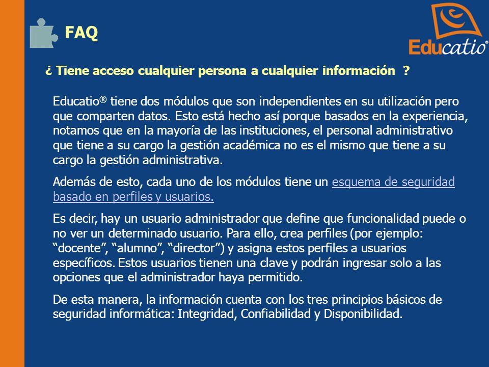 FAQ ¿ Tiene acceso cualquier persona a cualquier información .