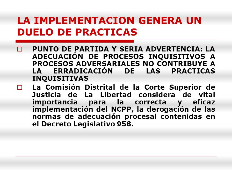 CONVERSION Y CREACION DE ORGANOS JURISDICCIONALES ACTUALMENTE: HUAMACHUCO: 1 Sala Mixta 1 J.P.Permanente.