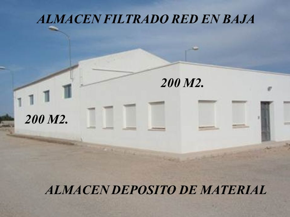 ALMACEN FILTRADO RED EN BAJA 200 M2. ALMACEN DEPOSITO DE MATERIAL