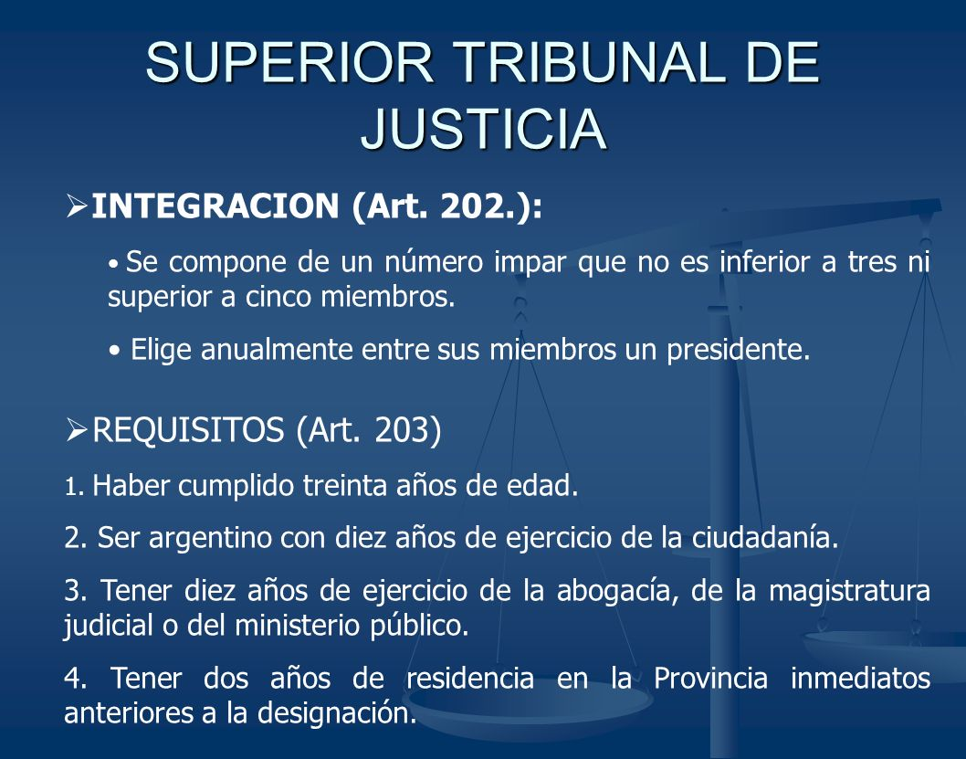 SUPERIOR TRIBUNAL DE JUSTICIA INTEGRACION (Art.