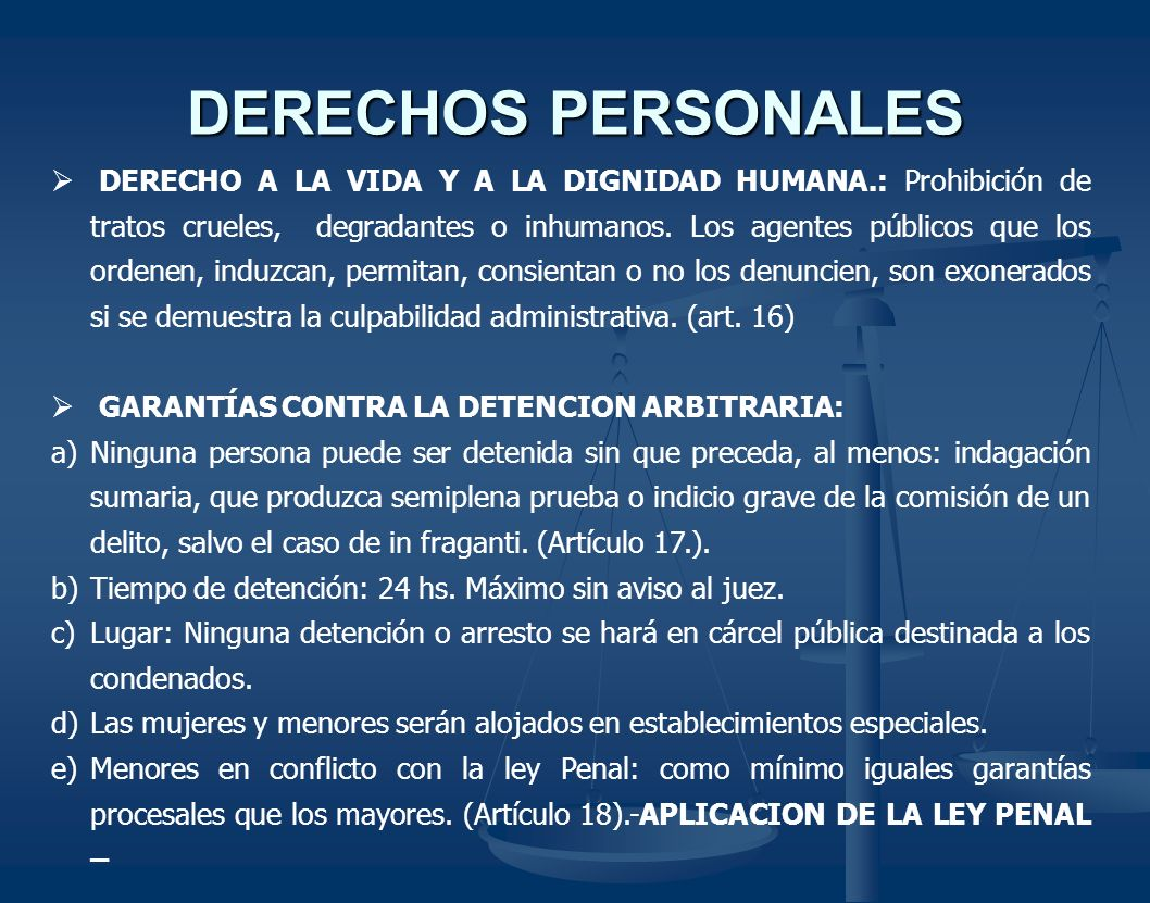 DERECHOS PERSONALES DERECHO A LA VIDA Y A LA DIGNIDAD HUMANA.: Prohibición de tratos crueles, degradantes o inhumanos. Los agentes públicos que los or