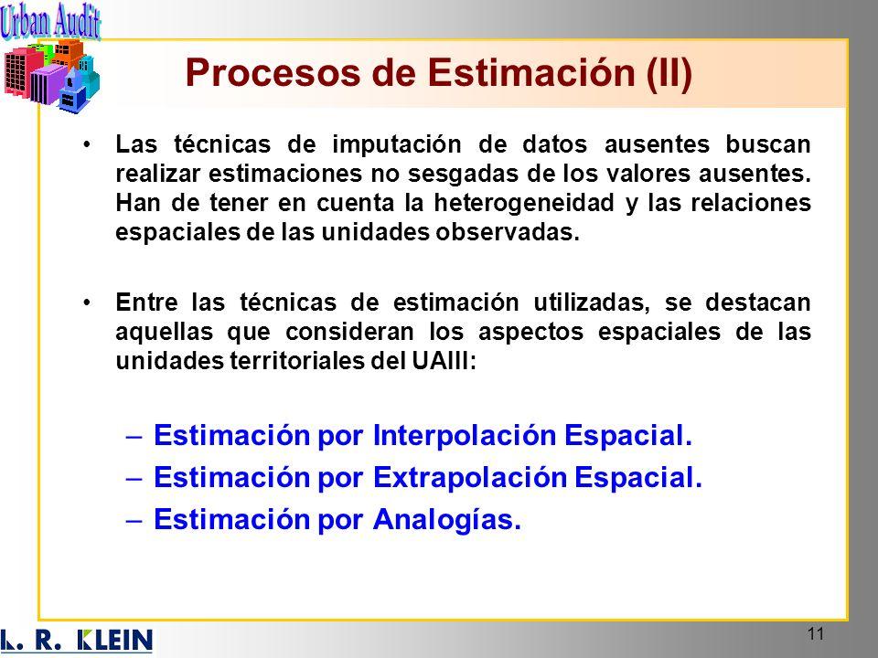 11 Las técnicas de imputación de datos ausentes buscan realizar estimaciones no sesgadas de los valores ausentes. Han de tener en cuenta la heterogene