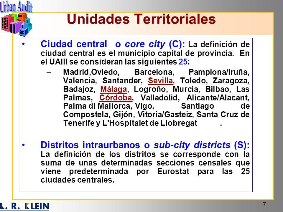 7 Ciudad central o core city (C): La definición de ciudad central es el municipio capital de provincia. En el UAIII se consideran las siguientes 25: –