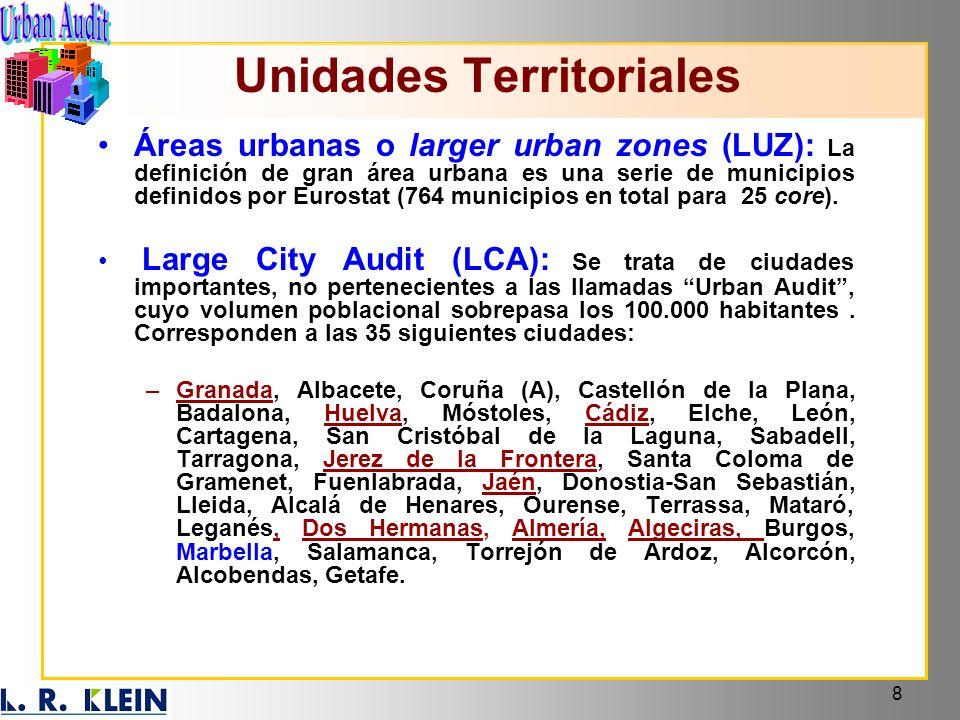 8 Áreas urbanas o larger urban zones (LUZ): La definición de gran área urbana es una serie de municipios definidos por Eurostat (764 municipios en tot