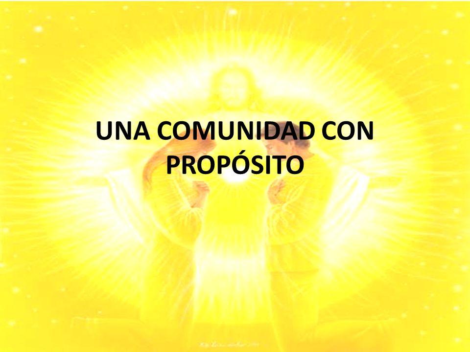 UNA COMUNIDAD CON PROPÓSITO