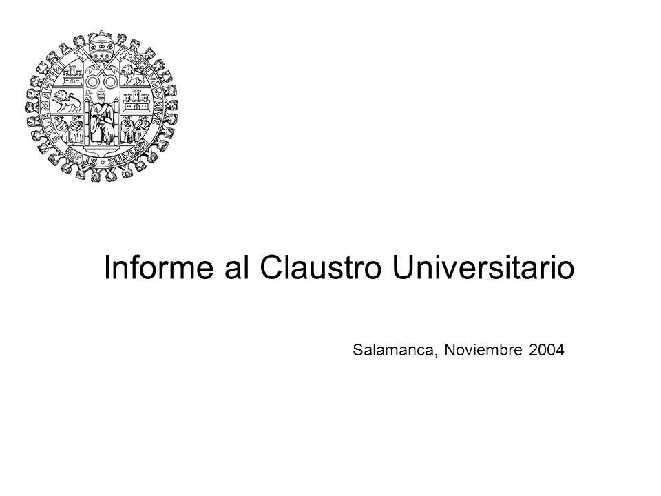 Informe al Claustro Universitario Salamanca, Noviembre 2004