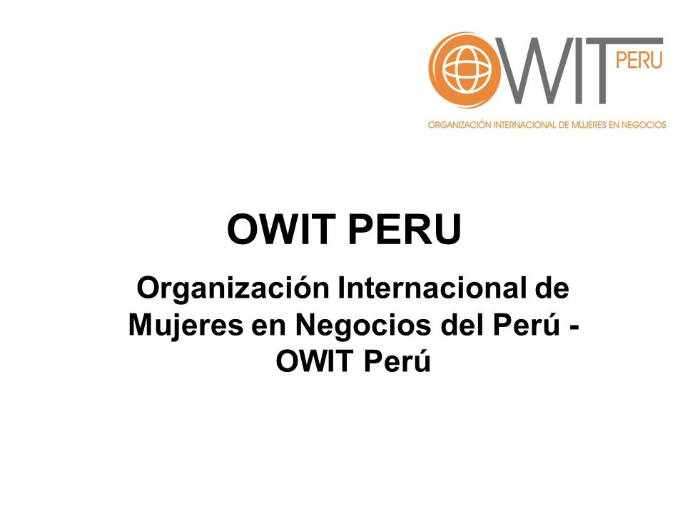 OWIT PERU Organización Internacional de Mujeres en Negocios del Perú - OWIT Perú