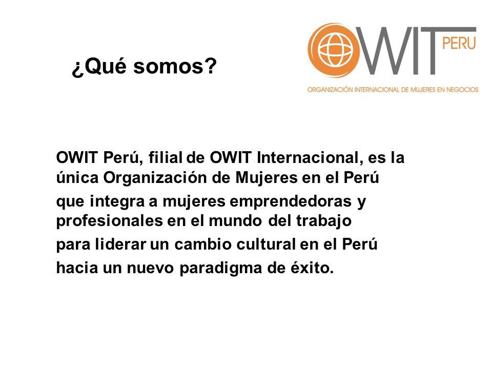 OWIT Perú, filial de OWIT Internacional, es la única Organización de Mujeres en el Perú que integra a mujeres emprendedoras y profesionales en el mund