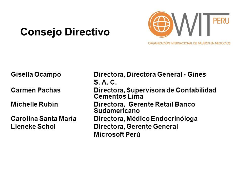 Gisella OcampoDirectora, Directora General - Gines S. A. C. Carmen PachasDirectora, Supervisora de Contabilidad Cementos Lima Michelle RubínDirectora,