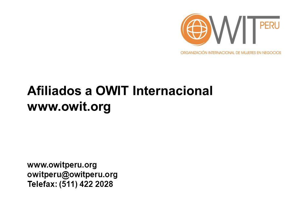 Afiliados a OWIT Internacional www.owit.org www.owitperu.org owitperu@owitperu.org Telefax: (511) 422 2028