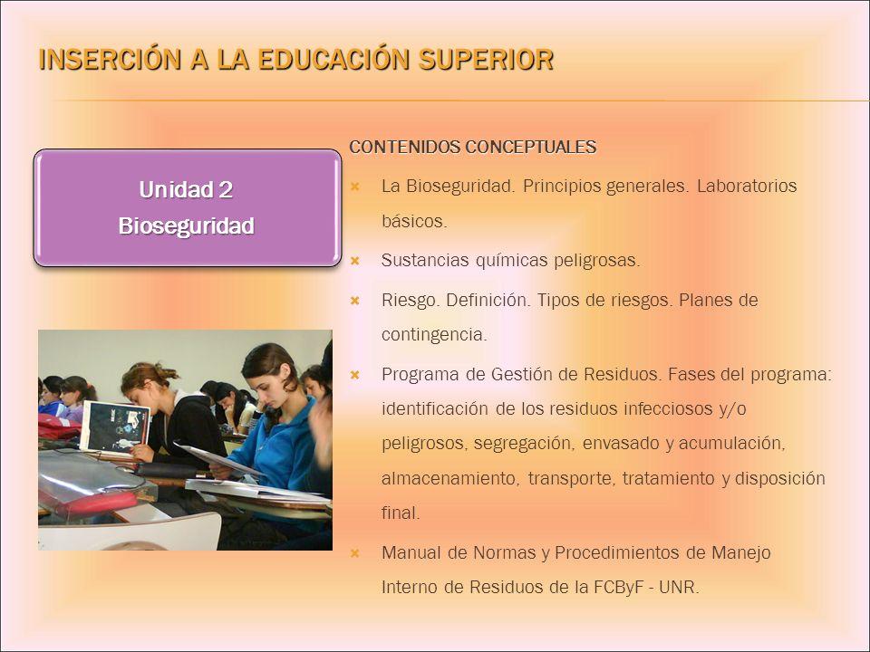 CONTENIDOS CONCEPTUALES La Bioseguridad. Principios generales. Laboratorios básicos. Sustancias químicas peligrosas. Riesgo. Definición. Tipos de ries