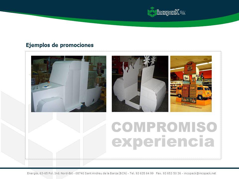 COMPROMISO experiencia Energía, 63-65 Pol. Ind. Nord-Est - 08740 Sant Andreu de la Barca (BCN) - Tel. 93 635 64 99 Fax. 93 653 50 36 - incopack@incopa