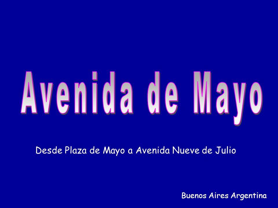 Desde Plaza de Mayo a Avenida Nueve de Julio Buenos Aires Argentina