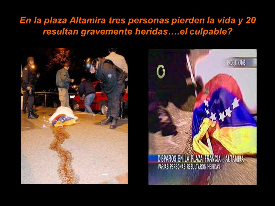 En la plaza Altamira tres personas pierden la vida y 20 resultan gravemente heridas….el culpable?