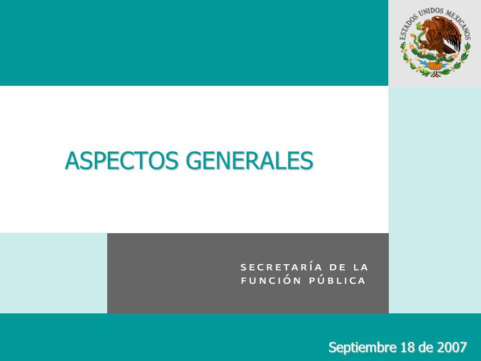 ASPECTOS GENERALES Septiembre 18 de 2007