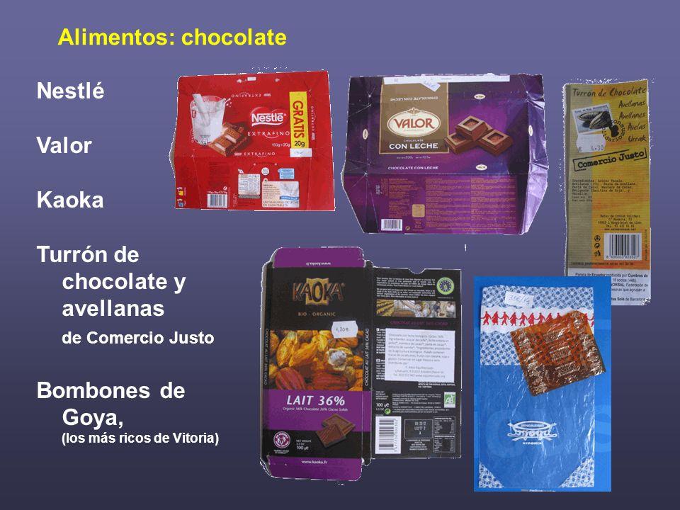 Alimentos: chocolate Nestlé Valor Kaoka Turrón de chocolate y avellanas de Comercio Justo Bombones de Goya, (los más ricos de Vitoria)